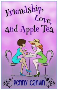 Image of Friendship Love and Apple Tea Cover